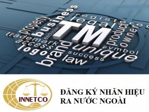 dang-ky-nhan-hieu-ra-nuoc-ngoai